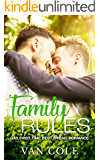 Family Rules: Gay First Time Best Friend Romance