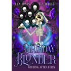 Birthday Blunder: A Paranormal Women's Fiction Novella (Witching After Forty Book 6)