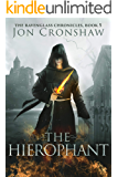 The Hierophant: Book 5 of the coming-of-age epic fantasy serial (The Ravenglass Chronicles)