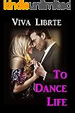 To Dance Life: Romantic Thriller novel