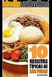 10 Receitas típicas de São Paulo