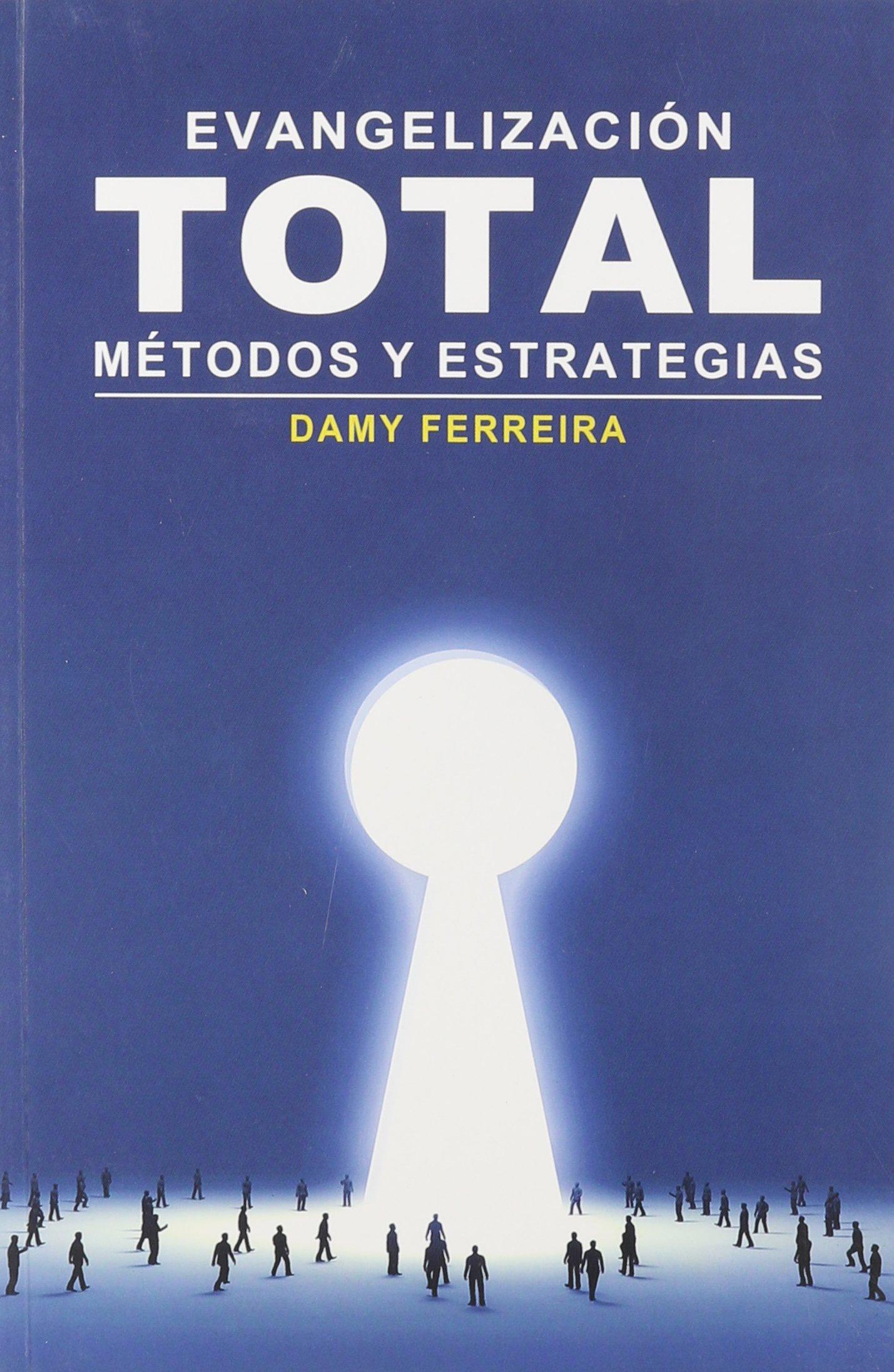 Download Evangelizacion Total (Spanish Edition) ebook