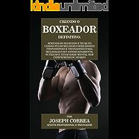 Criando o Boxeador Definitivo: Aprenda os Segredos e Truques Usados pelos Melhores Boxeadores  Profissionais e Treinadores para Melhorar o seu Condicionamento, Nutrição e Tenacidade Mental
