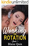 Working the Rotation #1 (Pent Up Desires)