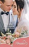 Die spel van liefde (Afrikaans Edition)