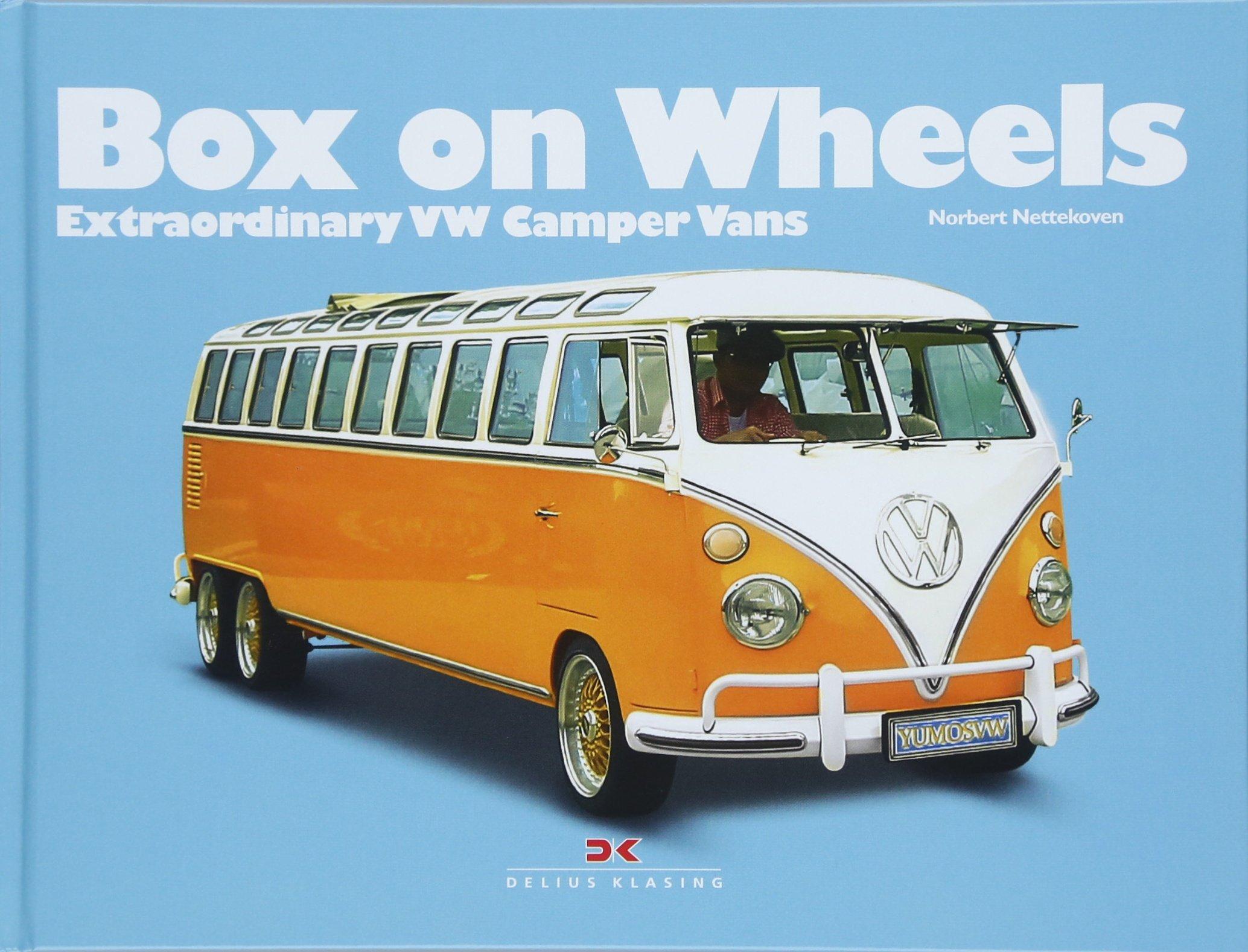 Box on Wheels: Extraordinary VW Camper Vans