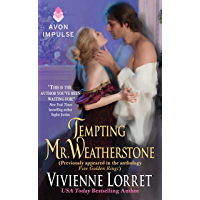 Tempting Mr. Weatherstone: A Wallflower Wedding Novella (Originally appeared in the e-book anthology FIVE GOLDEN RINGS…
