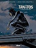 Tanâtos - Tome 04: Menace sur Paris