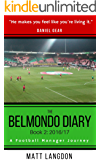 The Belmondo Diary: Year Two: A Football Manager Journey