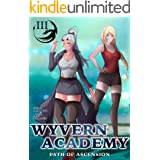 Wyvern Academy: Path of Ascension III