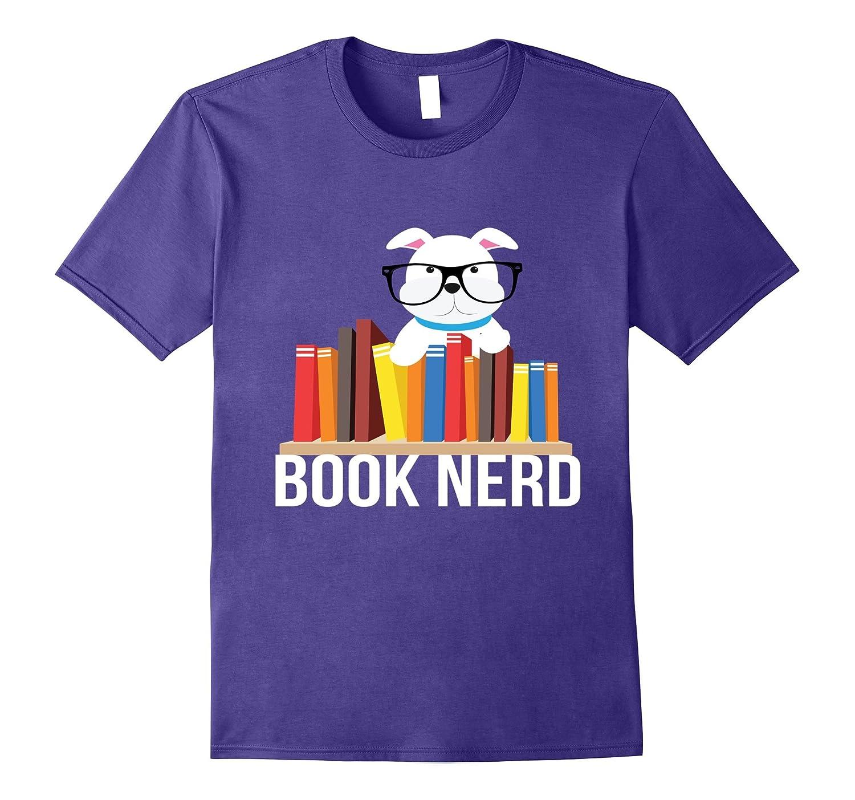 Book Nerd Dog Lovers Cute Funny Reading Geek Shirt-T-Shirt
