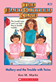 Baby-Sitters Club #21: Mallory and the Trouble With Twins