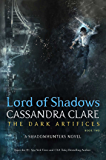 Lord of Shadows (The Dark Artifices Book 2)