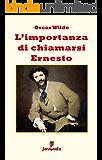 L'importanza di chiamarsi Ernesto (Emozioni senza tempo)