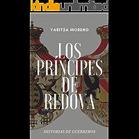 Los Príncipes de Redova: Historias de guerreros