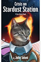 Crisis on Stardust Station Kindle Edition