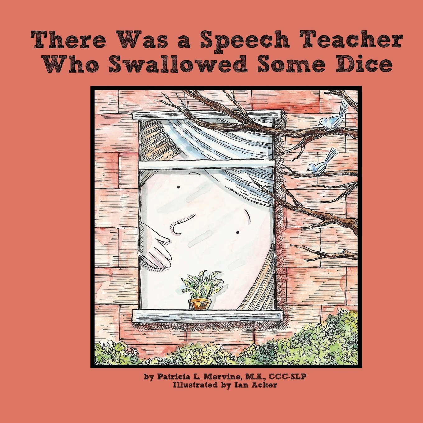Read Online There Was a Speech Teacher Who Swallowed Some Dice ebook
