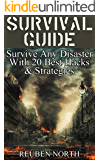 Survival Guide: Survive Any Disaster With 20 Best Hacks & Strategies