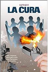 La cura (Italian Edition) Kindle Edition