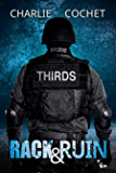Rack & Ruin (Thirds Series Book 3) (English Edition)