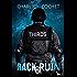 Rack & Ruin (Thirds Series Book 3)