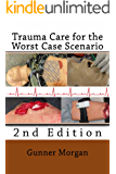 Trauma Care for the Worst Case Scenario, 2nd Edition