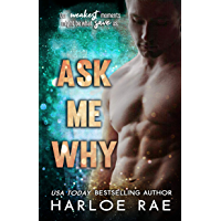 Ask Me Why: An Enemies to Lovers Standalone Romance (English Edition)