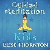 Guided Meditation for Kids