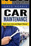 Car Maintenance: Basic Auto Care and Repair Manual