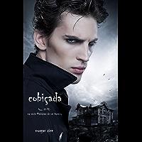 Cobiçada (Livro #10 De Memórias De Um Vampiro)