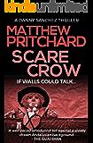 Scarecrow (A Danny Sanchez Thriller Book 1)