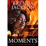 PERFECT MOMENTS (Book 3 of the Perfect Series)