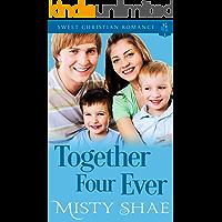 Together Four Ever (Destiny on the Doorstep Book 5)