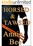 Horsed and Tawsed
