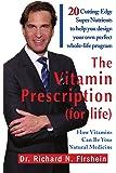 The Vitamin Prescription (for Life)