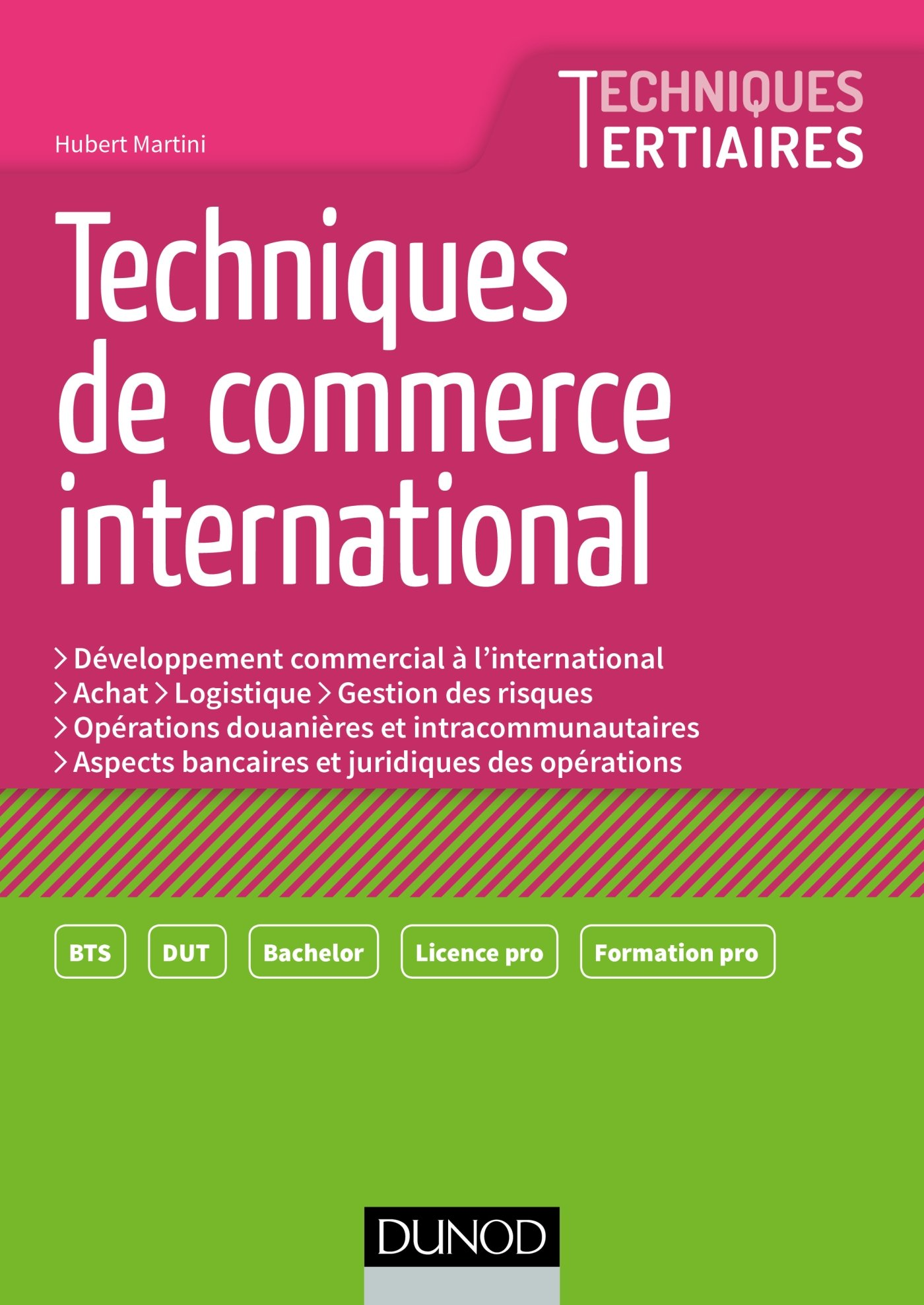 Techniques de Commerce international Broché – 18 octobre 2017 Hubert Martini Dunod 210073766X BTS