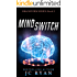 Mind Switch: A Mystery Thriller (Brainstorm Book 2)
