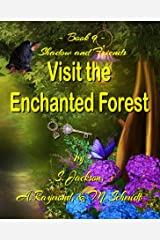 Shadow and Friends  Visit the Enchanted Forest Kindle Edition