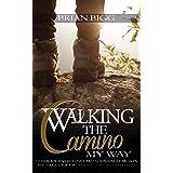 Walking the Camino: My Way