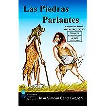 Las Piedras Parlantes (Colección de novelas Matriarcado nº 6) (Spanish Edition) Dec 18, 2015
