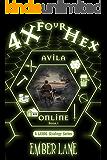 4X Four Hex: A LitRPG Strategy Series (Avila Online)