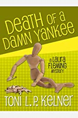 Death of a Damn Yankee (A Laura Fleming Mystery Book 6) Kindle Edition