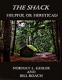 The Shack: Helpful or Heretical?