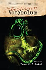 The Bestiarum Vocabulum (TRES LIBRORUM PROHIBITORUM Book 2) Kindle Edition