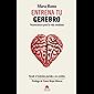 Entrena tu cerebro: Neurociencia para la vida cotidiana (Spanish Edition)