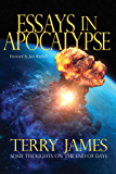 Essays in Apocalypse: Some Thoughts on the End of Days