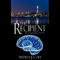 The Recipient: An Emerald City Thriller (English Edition)