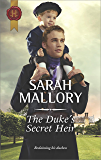 The Duke's Secret Heir (Harlequin Historical)