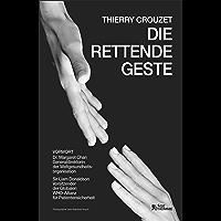 Die Rettende Geste (Non-fiction)
