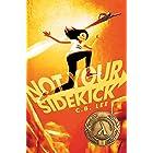 Not Your Sidekick (Sidekick Squad)